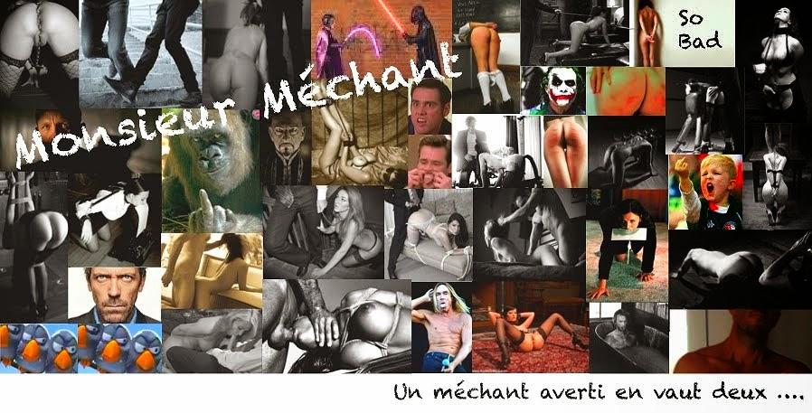 Monsieur Méchant