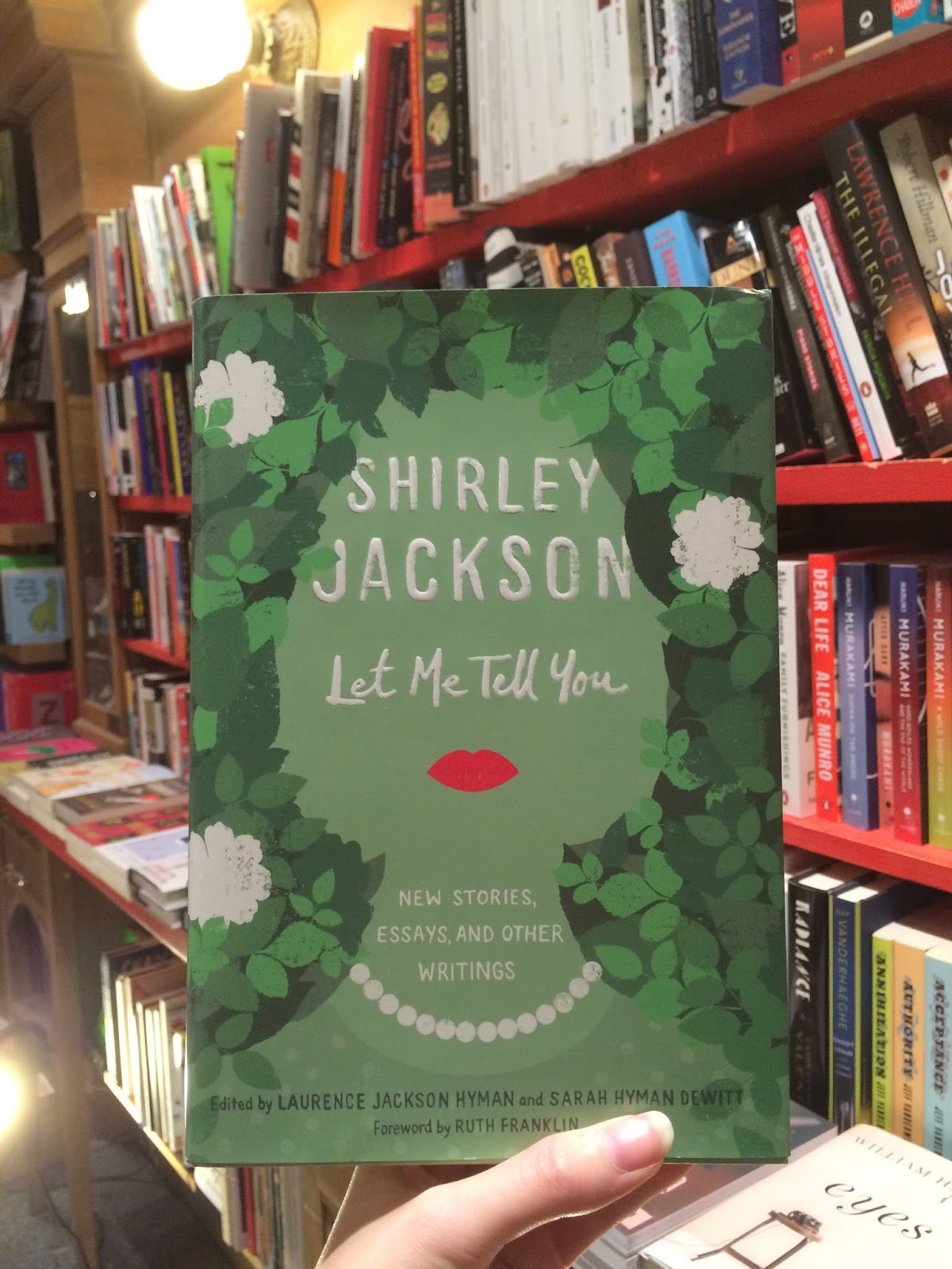 211 bernard staff picks 2015 kira let me tell you new stories essays and other writings shirley jackson