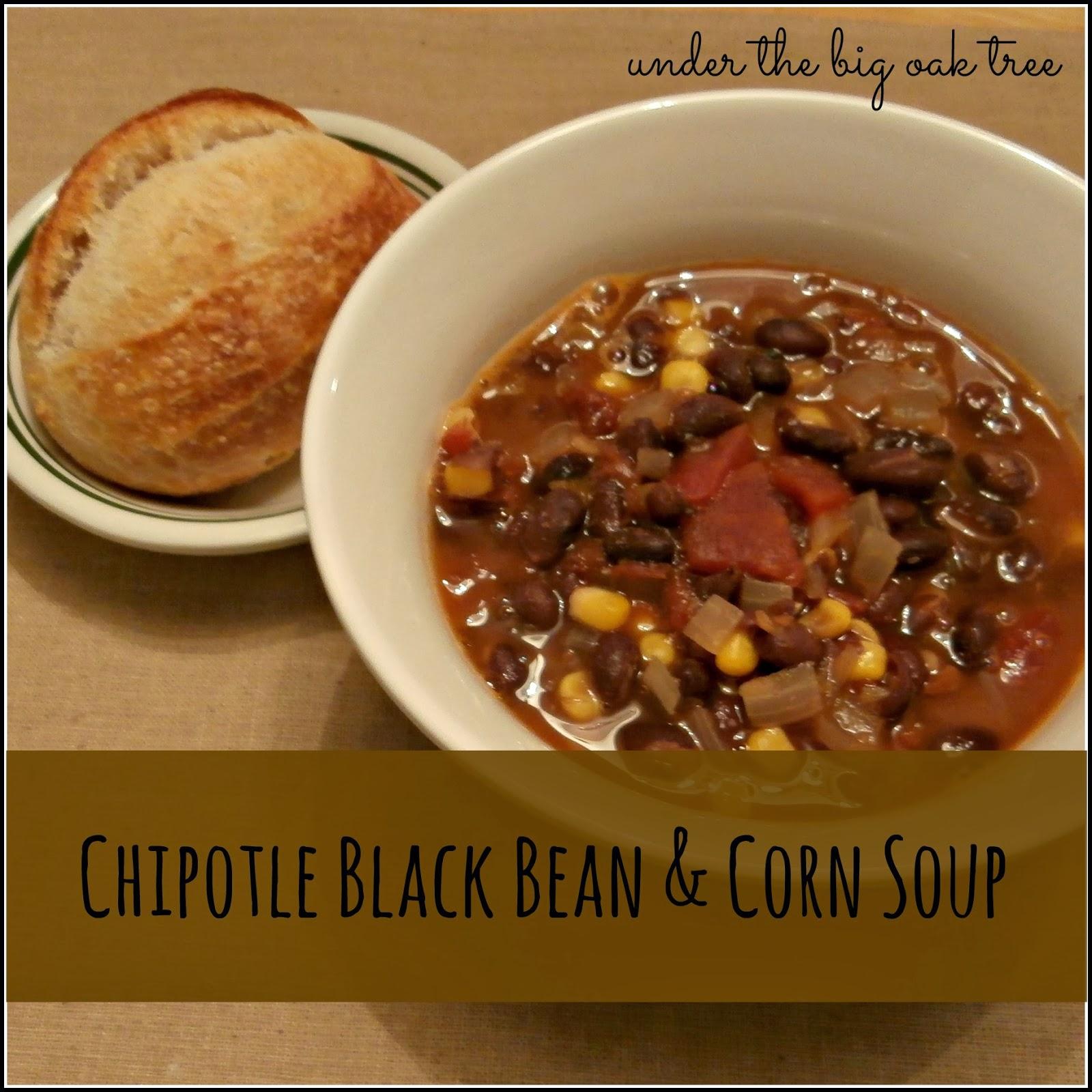 Under the Big Oak Tree: Chipotle Black Bean & Corn Soup