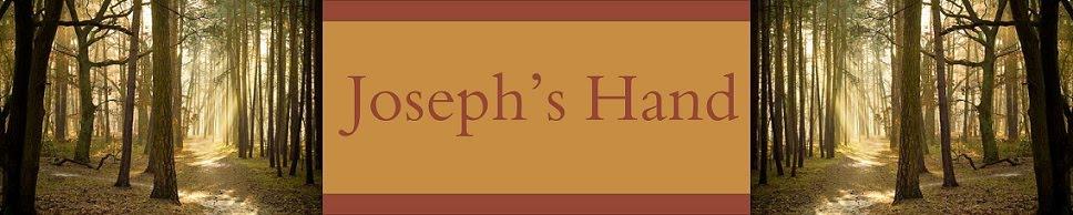Joseph's Hand