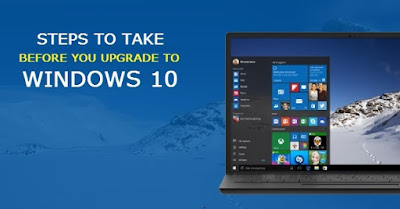 Steps to Take before you Upgrade to Windows 10