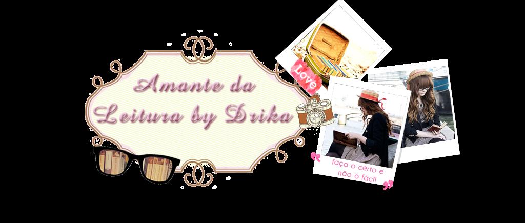 Amante da Leitura by Drika