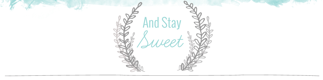 andstaysweet