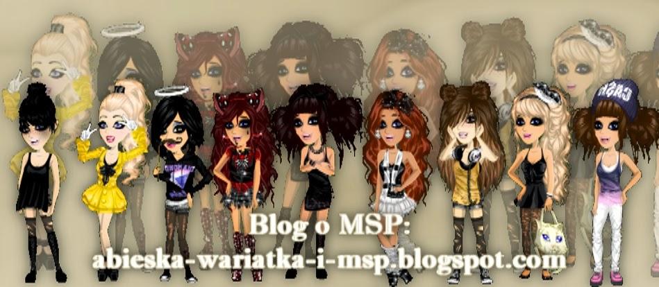 Blog o MSP - abieska-wariatka-i-msp.blogspot.com