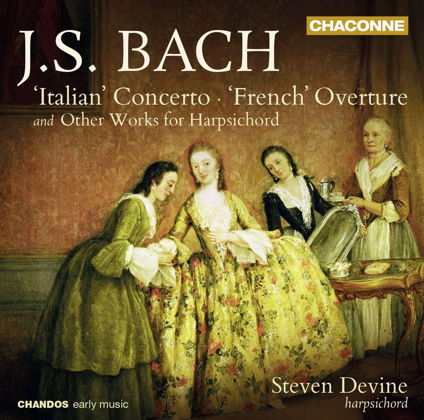 Bach - keyboard works - Steven Devine - Chandos Chaconne