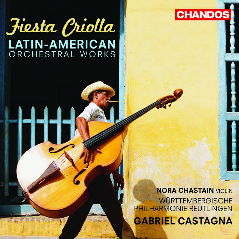 Fiesta Criolla - Latin American Orchestal Works
