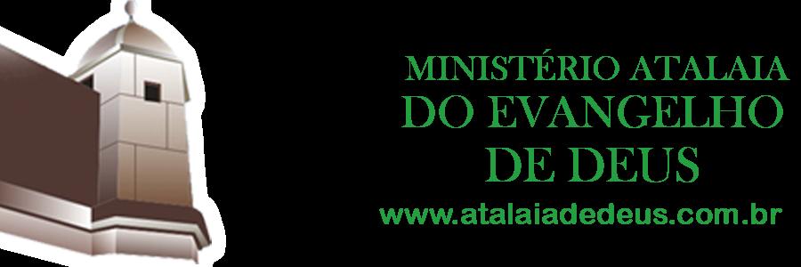 .Ministério Atalaia de Deus
