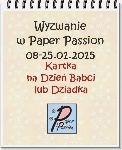 http://paperpassionpl.blogspot.com/2015/01/wyzwanie-dzien-babci-i-dziadka.html