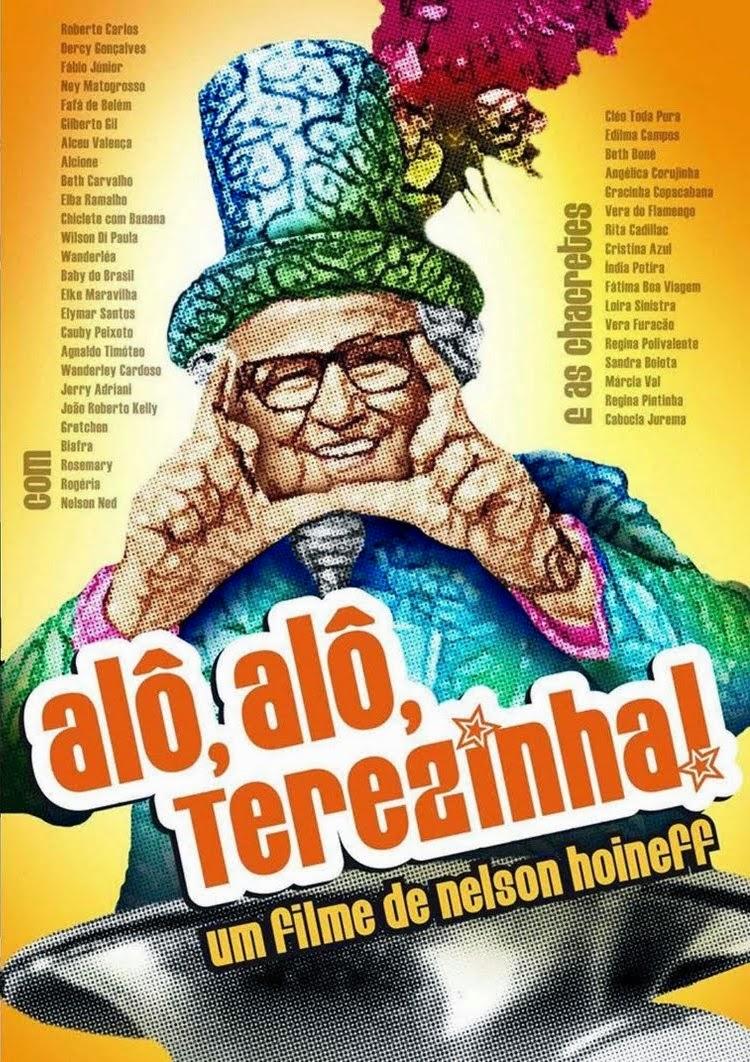 Alô, Alô, Terezinha! – Nacional (2008)