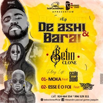 Bebo Clone – De Ashi & Barai (EP)