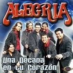 Alegría UNA DÉCADA EN TU CORAZÓN 2005