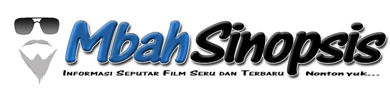 Mbah Sinopsis {Rekomendasi Film}