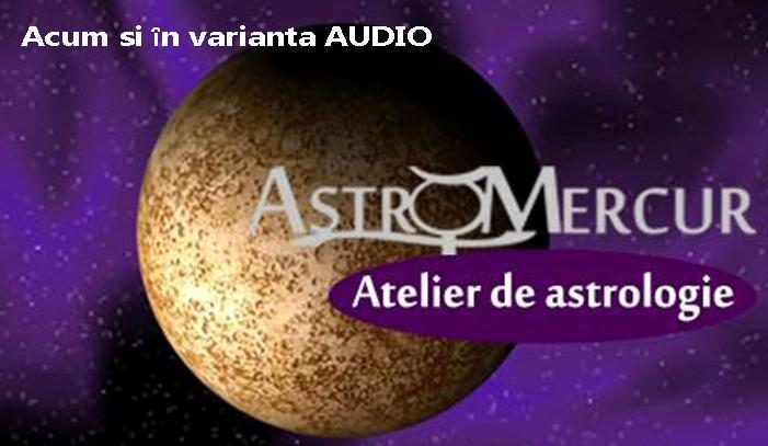 Atelier Astro Mercur - Varianta audio