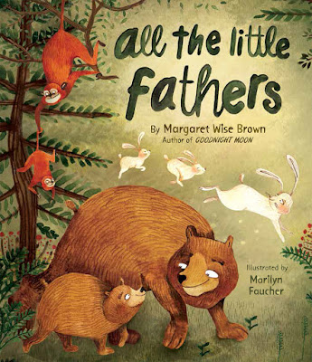http://www.amazon.com/Little-Fathers-Meadowside-Picture-Book/dp/1472378172/ref=sr_1_1?ie=UTF8&qid=1434116131&sr=8-1&keywords=all+the+little+fathers