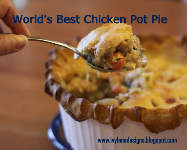 Ivy Lane Designs World S Best Chicken Pot Pie