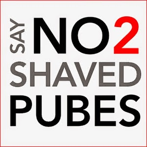 Say no 2 shaved pubes ...