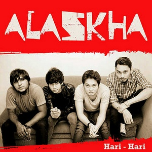 Alaskha - Hari Hari