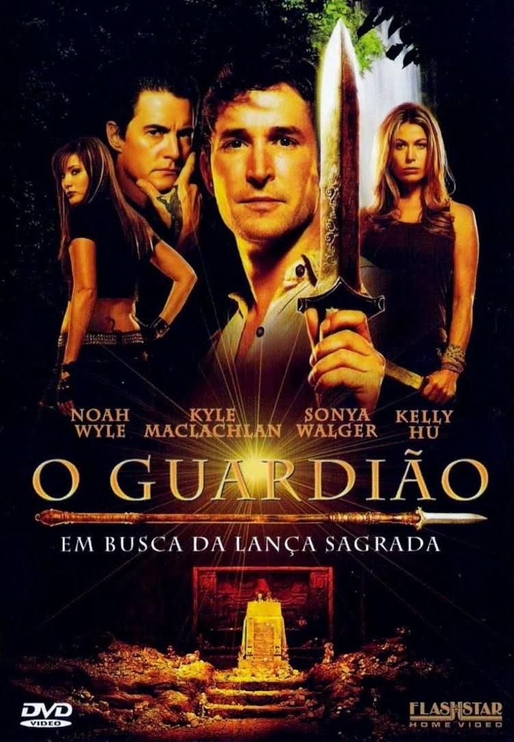 O Guardião: Em Busca da Lança Sagrada – Dublado (2004)