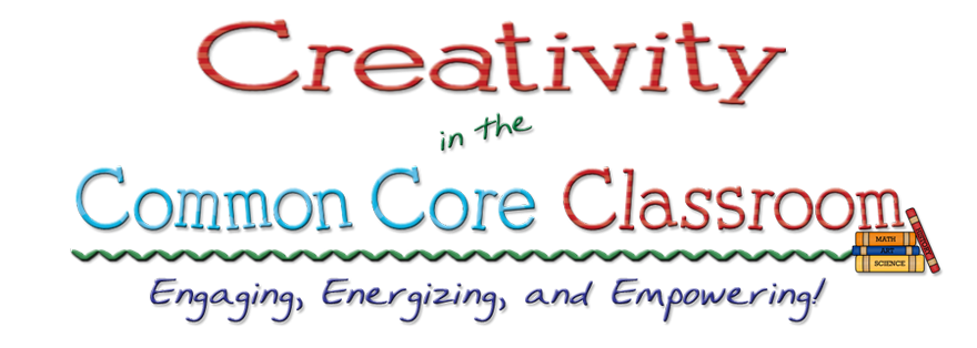 Creativity In the Common Core Classroom