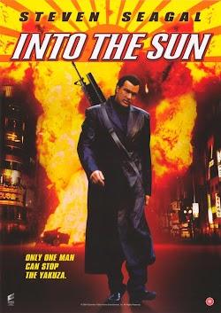 Hướng Tới Mặt Trời - Into the Sun (2005) Poster