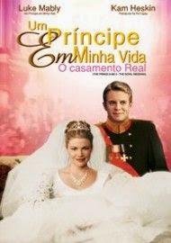 Um Príncipe em Minha Vida 2 – O Casamento Real Dublado