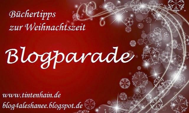 http://blog4aleshanee.blogspot.de/2014/11/blogparade-buechertipps-weihnachten.html