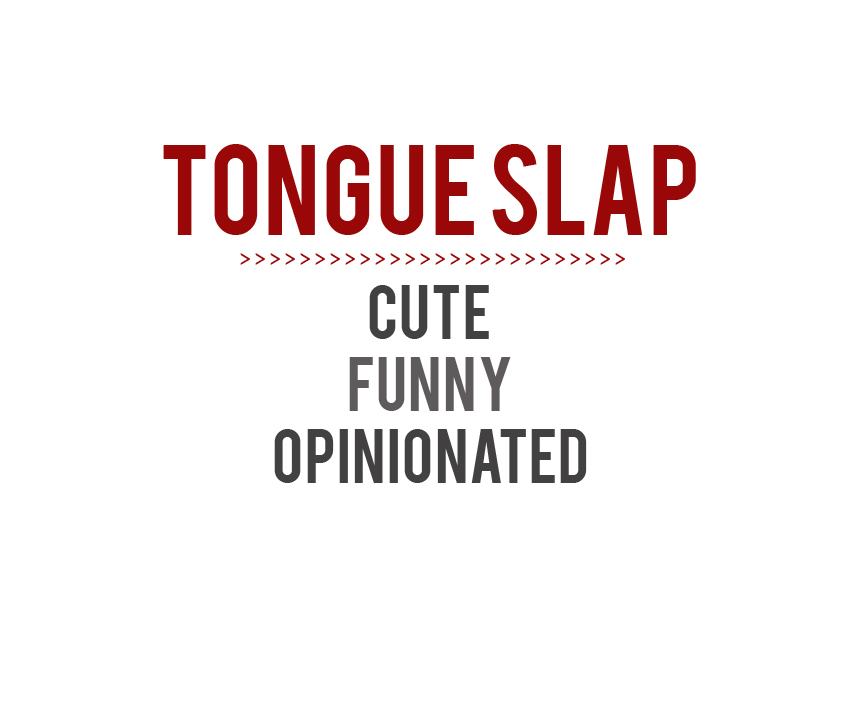 Tongue Slap