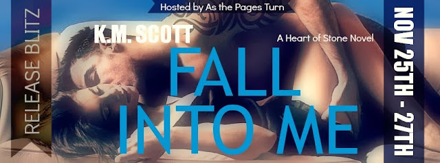 Release Blitz: Fall Into Me by K.M. Scott