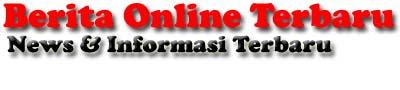 Berita Online Terbaru
