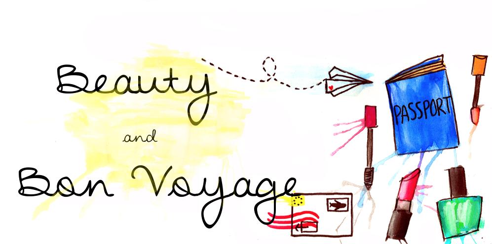 Beauty & Bon Voyage