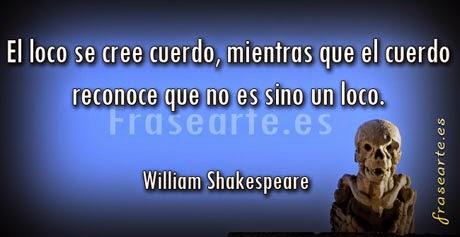 frases de locura, William Shakespeare