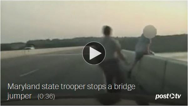 http://www.washingtonpost.com/local/state-trooper-recorded-rescuing-suicidal-man-on-maryland-bridge/2014/08/13/0440c4d4-230a-11e4-86ca-6f03cbd15c1a_story.html
