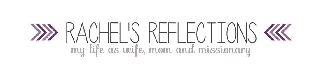 Rachel's Reflections