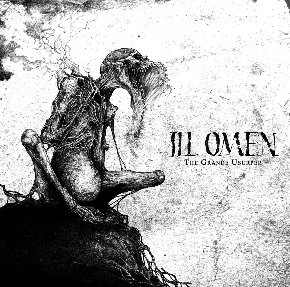 Ill Omen - The Grande Usurper - Press Release + Track Stream.