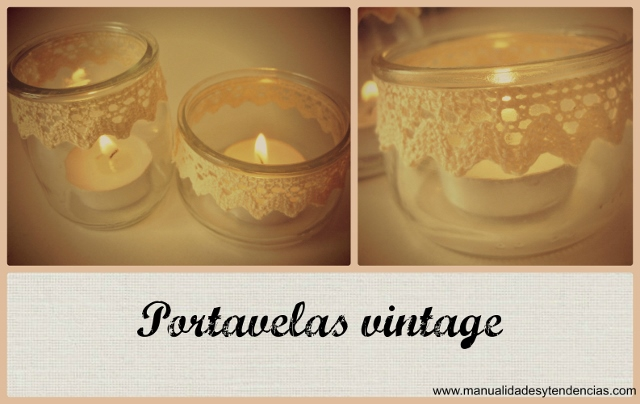 DIY Portavelas vintage reciclados / Recycled vintage candle holders.