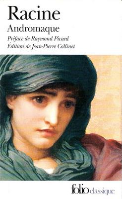 http://lecturesetcie.blogspot.com/2014/09/un-classique-decouvrir-2-andromaque-de.html