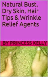 Natural Bust, Dry Skin, Hair Tips & Wrinkle Relief Agents