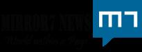 Mirror7 News
