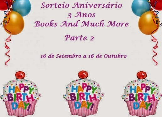 Sorteio: 3 anos de Books and Much More.