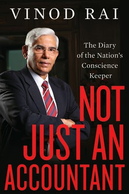 Not Just an Accountant : The Diary of the Nation's Conscience Keeper (English)  by Vinod Rai for Rs 373