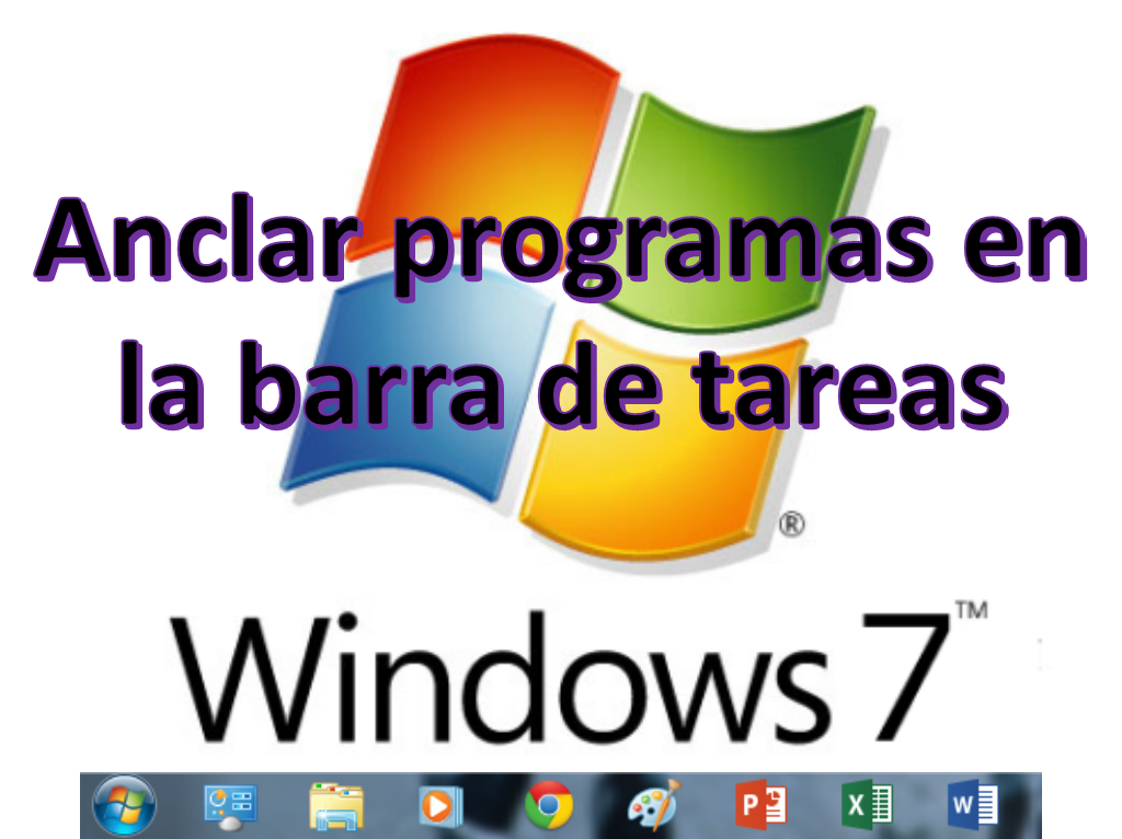 Anclar programas en la barra de tareas de Windows7