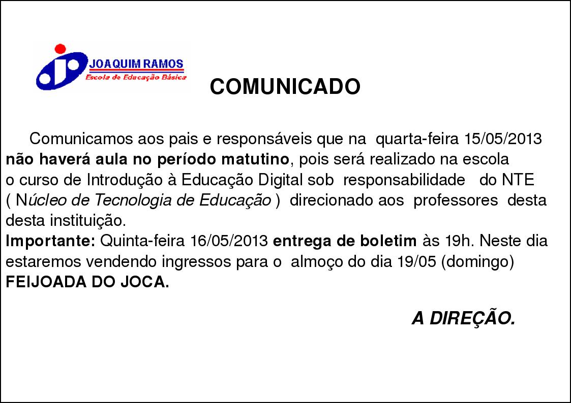 Escola de Educação Básica Joaquim Ramos: Comunicado