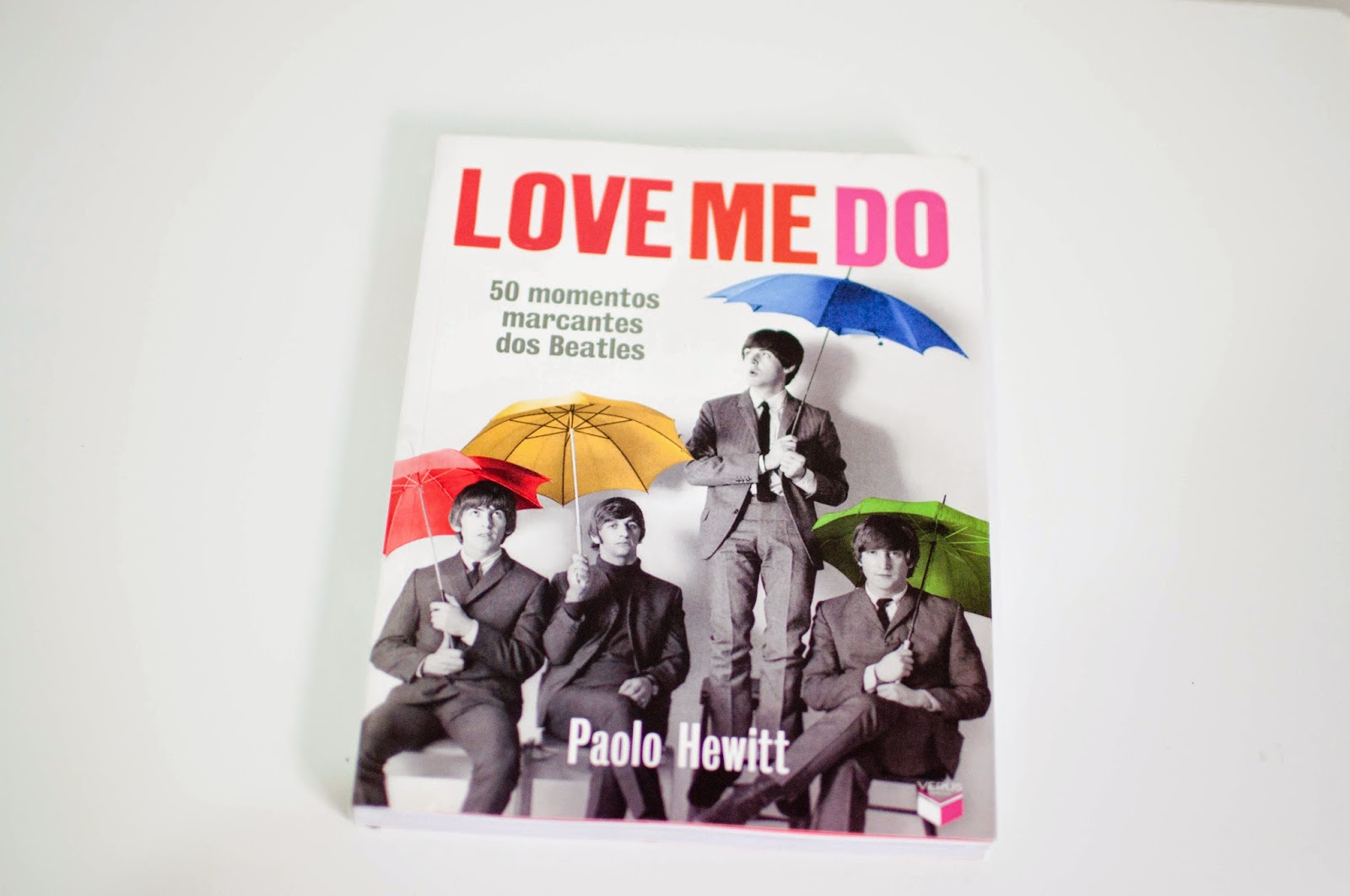 """Love Me Do – 50 Momentos Marcantes dos Beatles"""