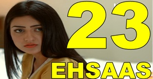 EHSAAS EPISODE 23