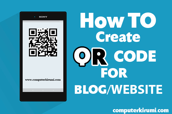 How To Create Qr Code for Blog-Website And More