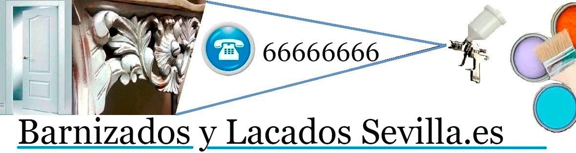 BARNIZADOS | LACADOS | RESTAURACION MUEBLES SEVILLA