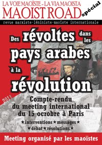 "Maoist Road: Special Edition on the international meeting ""from arab revolts to revolution"""
