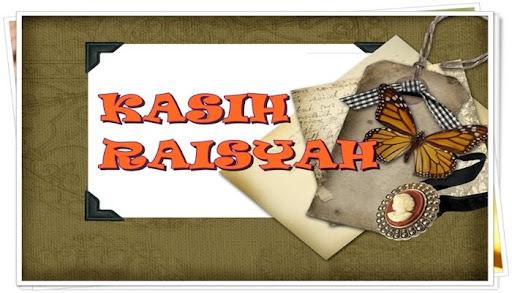 KASIH RAISYAH