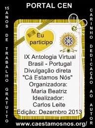 """Selo que recebi por  IX Antologia Virtual Portal CEN - """"Cá Estamos Nós""""  Dezembro 2013"""