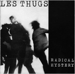 LES THUGS - radical hystery (1986)